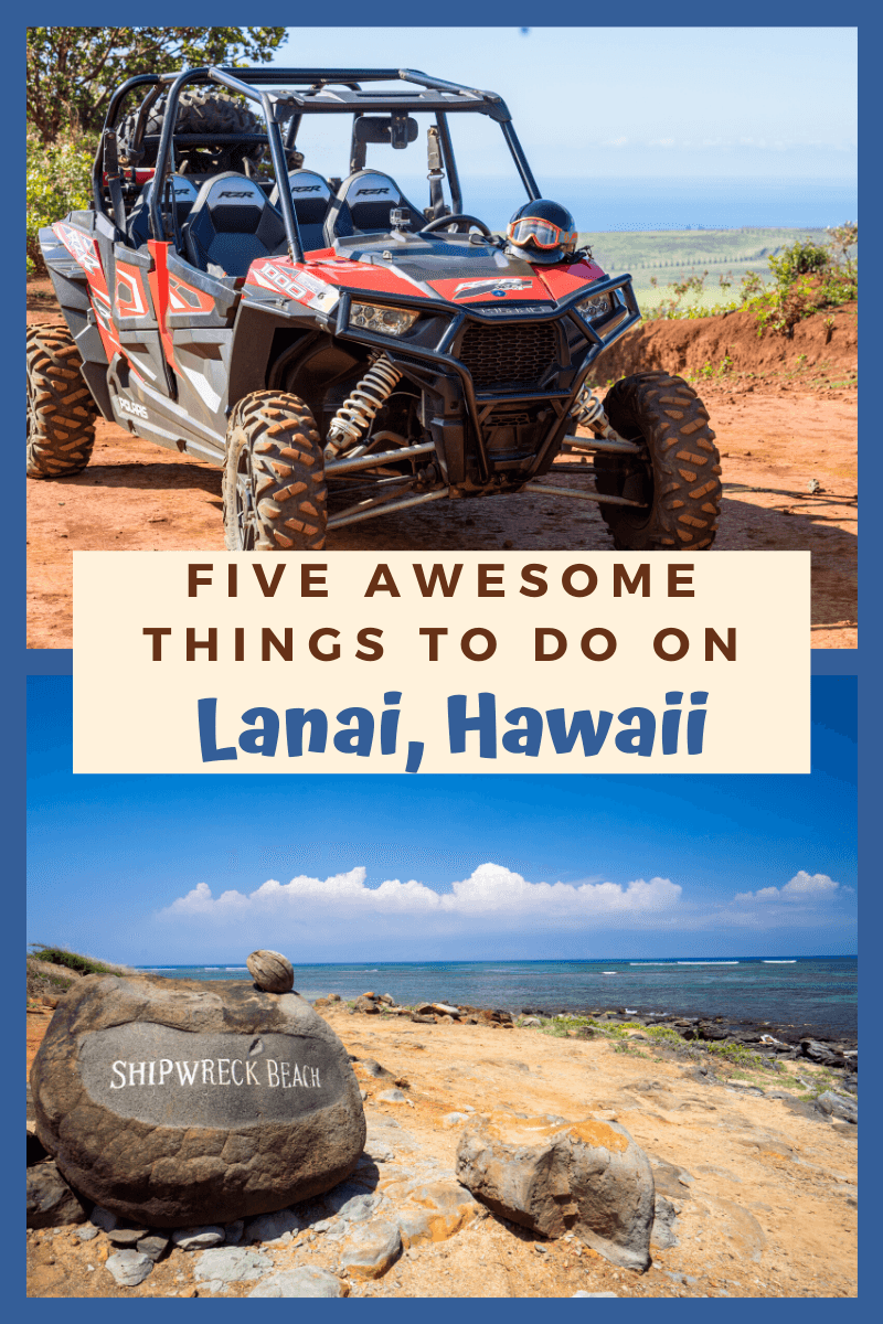 Five Awesome Things to Do on Lanai, Hawaii