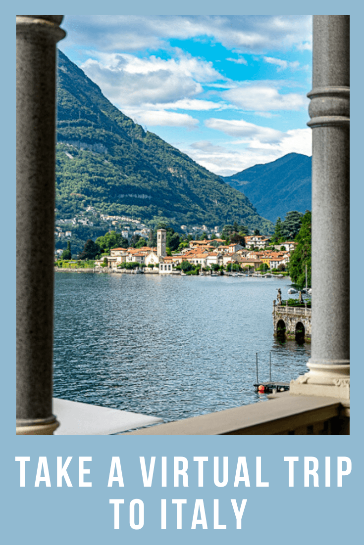 Travel from Home - Take a Virtual Trip to Italy