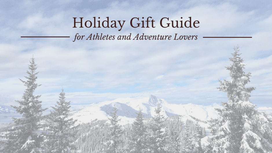Mountains holiday gift guide for athletes and adventure lovers